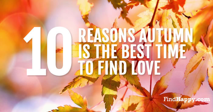 Why Autumn is the best time to find love